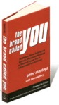 The Brand Called You by Peter Montoya